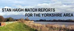 Stan Haigh Match Reports