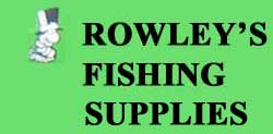 Rowley's Fishing Supplies