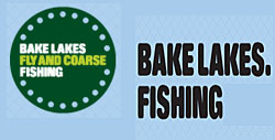 Bake Lakes Fly and Coarse Fishing